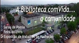 """""""A Biblioteca ComVida… a Comunidade"""" no Agrupamento de Escolas Rainha Sta. Isabel"""