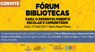 Fórum Bibliotecas para o Desenvolvimento Escolar e Comunitário   27 de abril 2017