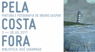 """""""Pela Costa Fora"""" – Pintura e Fotografia de Bruno Gaspar na Biblioteca José Saramago do Politécnico de Leiria"""