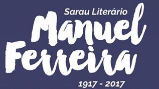 Sarau Literário: Manuel Ferreira – 18 de julho na Biblioteca Municipal de Leiria