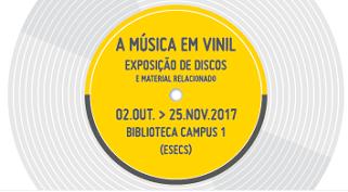 """Exposição """"A música em vinil"""" – Biblioteca Campus 1 (ESECS) do Politécnico de Leiria"""
