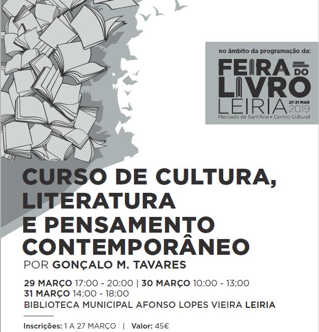 De 29 a 31 de março na Biblioteca Municipal Afonso Lopes Vieira com Gonçalo M. Tavares