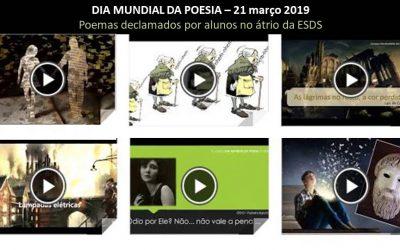 Dia Mundial da Poesia -poemas declamados no átrio da ESDS – dia 21 março 2019