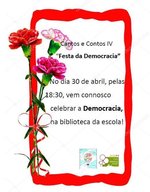 Cantos e Contos IV – A Festa da Democracia