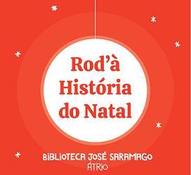 • ROD'À HISTÓRIA DO NATAL • 14.12.2019 | 10H30