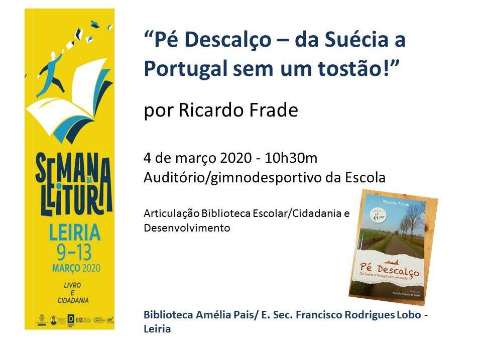"""Apresentação do livro """"Pé descalço – da Suécia a Portugal sem um tostão!"""" – ESFRL"""