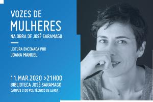 """""""Vozes de mulheres na obra de José Saramago"""" – Leitura encenada por Joana Manuel"""