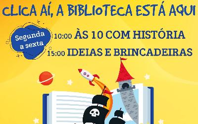 Clica Aí, A Biblioteca Está Aqui Biblioteca Municipal Afonso Lopes Vieira