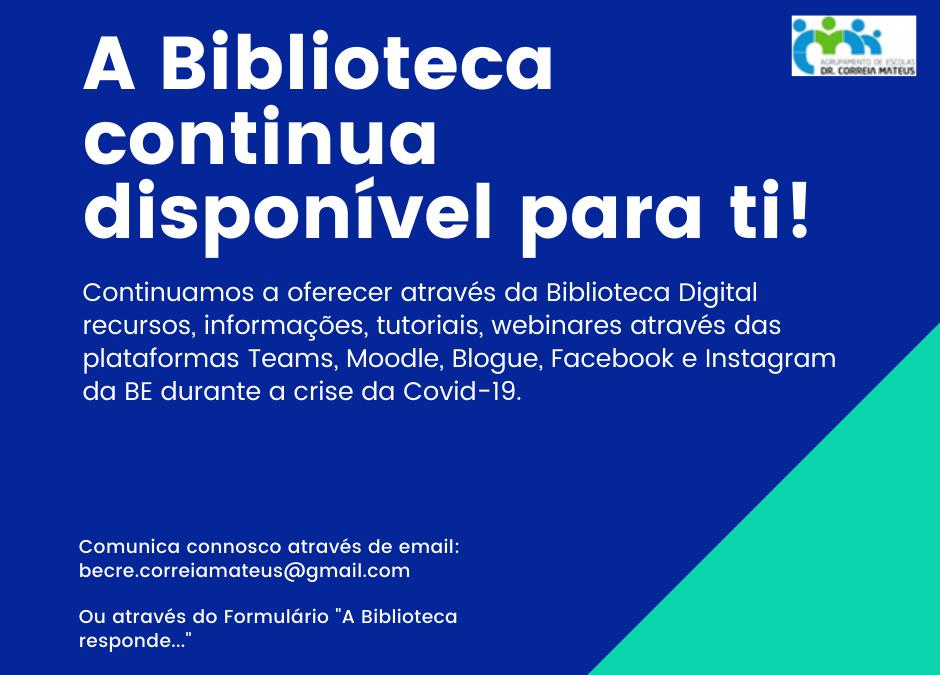 Biblioteca Dr. Correia Mateus: uma janela aberta para ti!