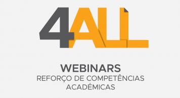 Webinars 4ALL – Reforço de competências académicas