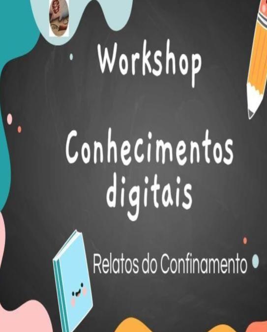 """7 dias com os media – Workshop """"Conhecimentos digitais: relatos de confinamento"""" na ESFRL"""