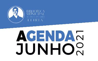Agenda Cultural de junho da Biblioteca Municipal Afonso Lopes Vieira