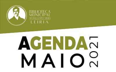 Agenda Cultural de maio da Biblioteca Municipal Afonso Lopes Vieira
