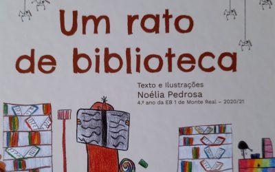 """""""Um rato de biblioteca""""… Um projeto inspirador na EB1 de Monte Redondo (AERSI)"""